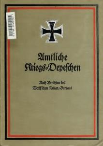 Cover om Amtliche Kriegs-Depeschen nach Berichten des Wolff'schen Telegr.-Bureaus vol. 1-3